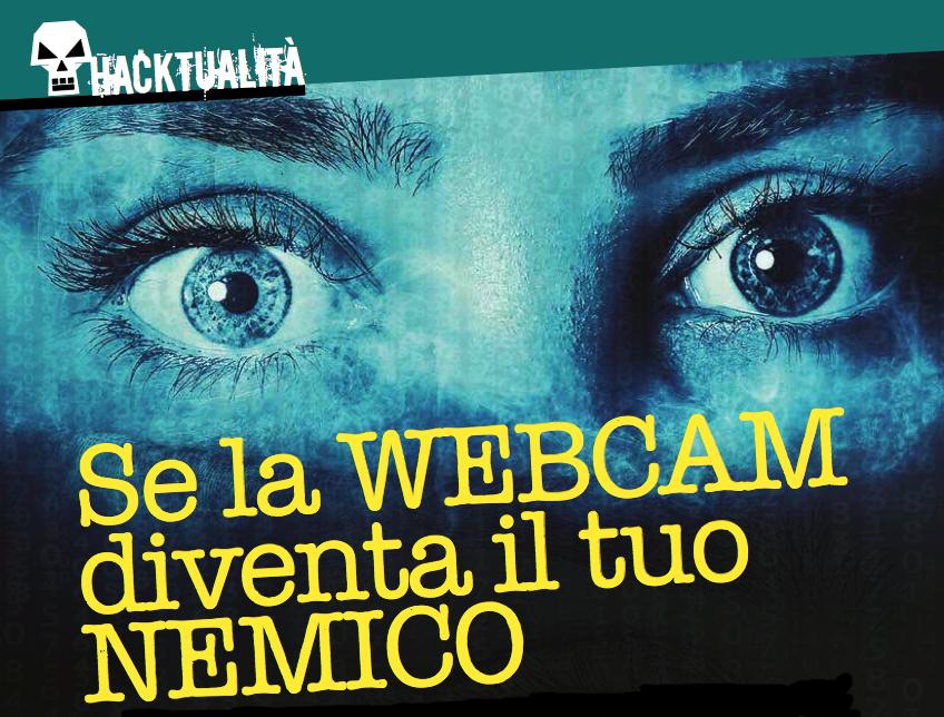 Occhio alla webcam che ti spia