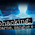 Biohacking: carne, sangue e chip