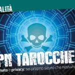 Attenzione alle VPN, alcune sono tarocche