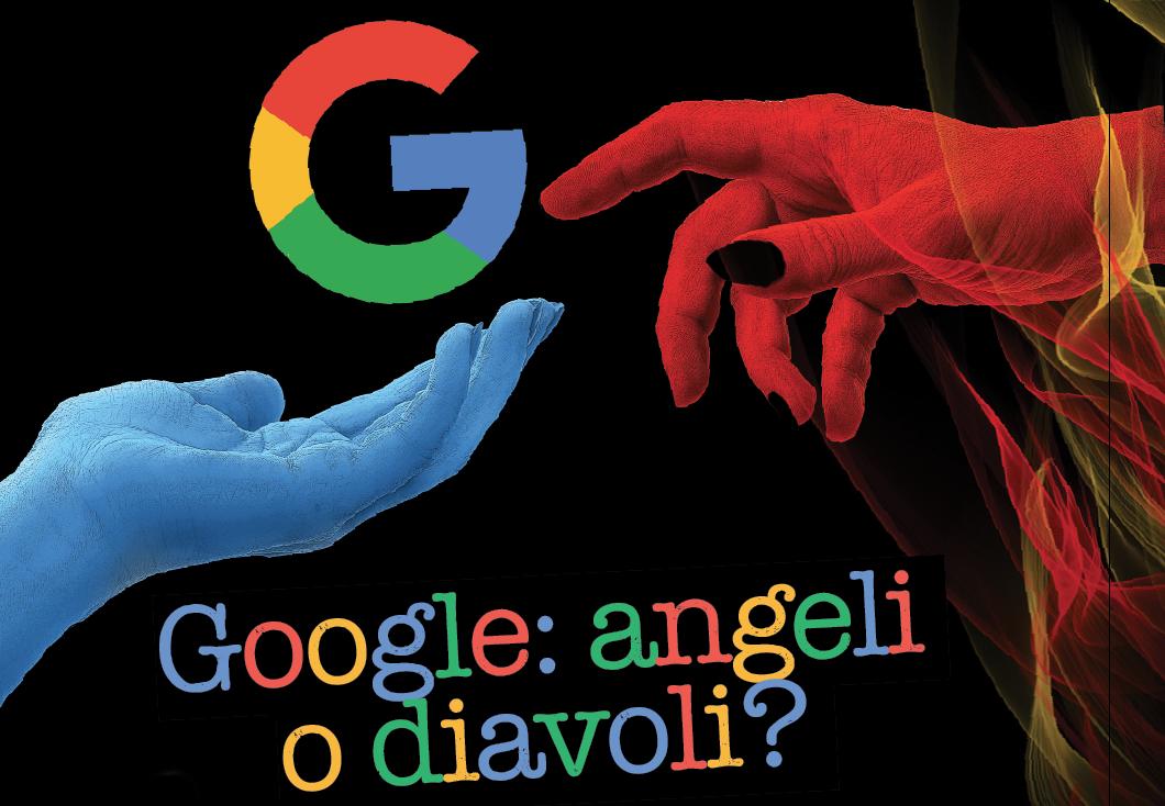 Google, angeli o diavoli?