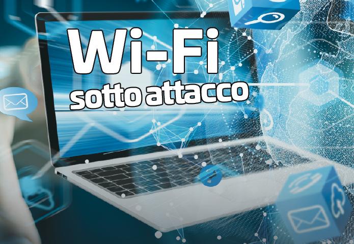 Wi-Fi sotto attacco